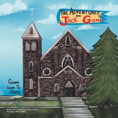 The Adventures of Jack and Gizmo: Gizmo Goes to Church (Paperback)