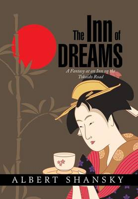 The Inn of Dreams: A Fantasy at an Inn on the Tokaido Road (Hardback)