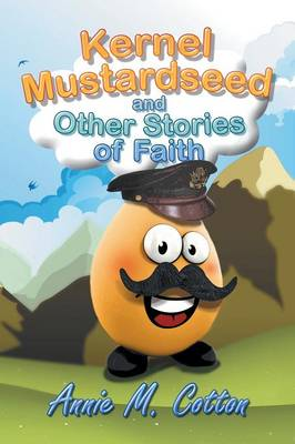 Kernel Mustardseed and Other Stories of Faith (Paperback)