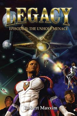 Legacy: Episode II: The Unholy Menace (Paperback)