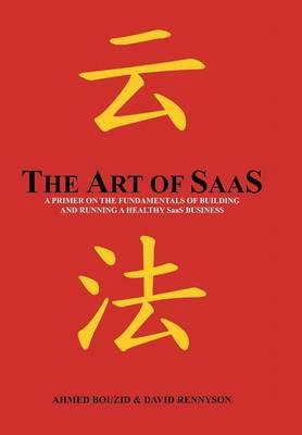 The Art of SaaS (Hardback)