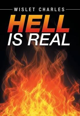 Hell Is Real (Hardback)