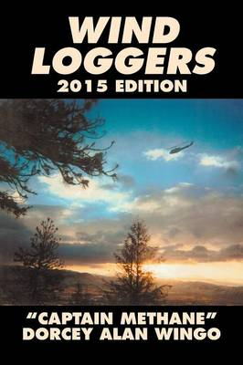 Wind Loggers (Paperback)