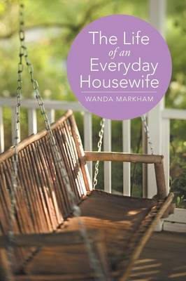 The Life of an Everyday Housewife (Paperback)