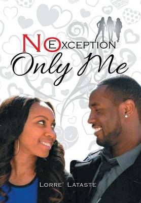 No Exception Only Me (Hardback)