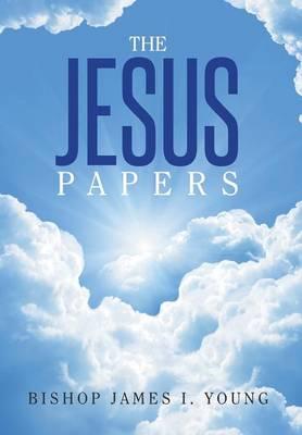 The Jesus Papers (Hardback)
