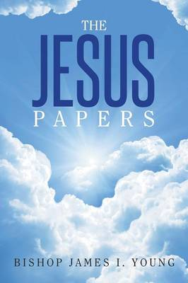 The Jesus Papers (Paperback)
