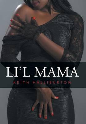 Li'l Mama (Hardback)