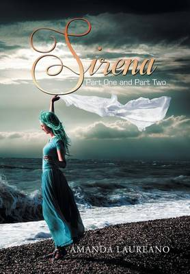 Sirena: Part One and Part Two (Hardback)