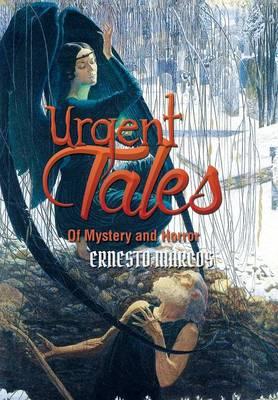 Urgent Tales of Mystery and Horror (Hardback)