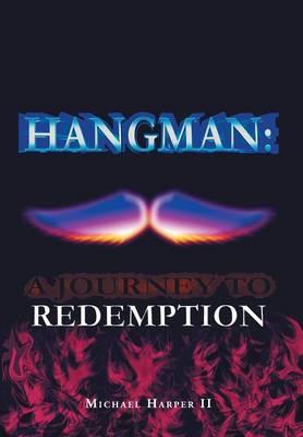 Hangman: A Journey to Redemption (Hardback)