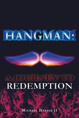Hangman: A Journey to Redemption (Paperback)