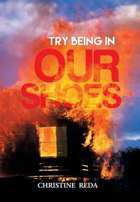 Try Being in Our Shoes (Hardback)