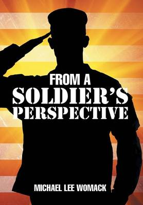 From a Soldier's Perspective (Hardback)