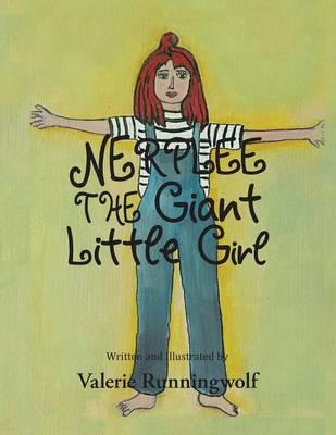 Nerplee the Giant Little Girl (Paperback)