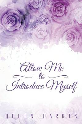 Allow Me to Introduce Myself (Paperback)