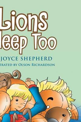 Lions Sleep Too (Paperback)
