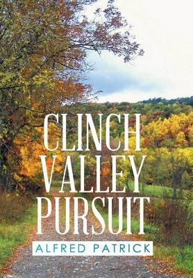 Clinch Valley Pursuit (Hardback)