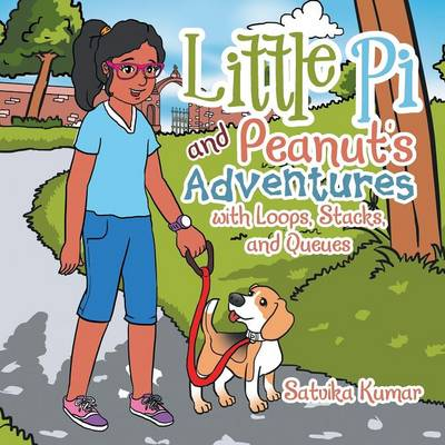 Little Pi and Peanut's Adventures with Loops, Stacks, and Queues (Paperback)