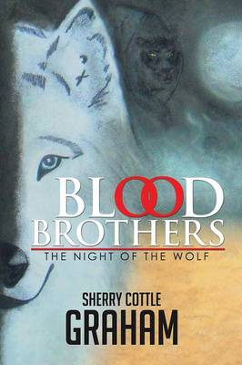Blood Brothers: The Night of the Wolf (Paperback)