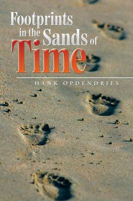 Footprints in the Sands of Time (Paperback)