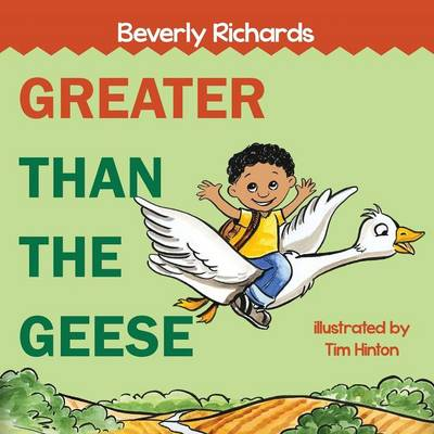 Greater Than the Geese (Paperback)