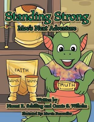 Standing Strong: Moe's Next Adventure (Paperback)
