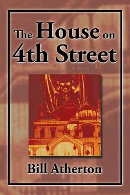 The House on 4th Street (Paperback)
