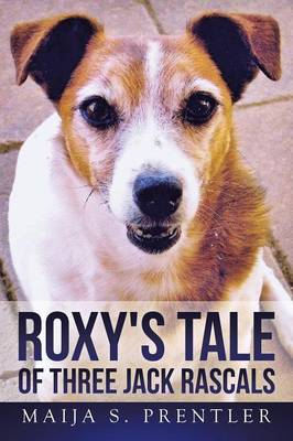 Roxy's Tale of Three Jack Rascals (Paperback)