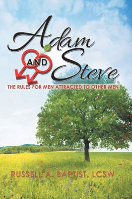 Adam and Steve: The Rules for Men Attracted to Other Men (Paperback)
