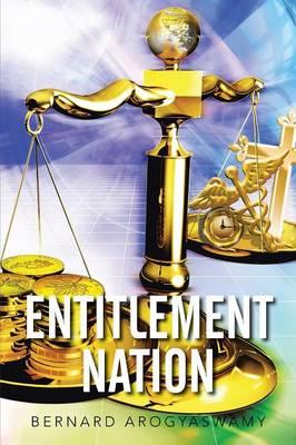 Entitlement Nation (Paperback)