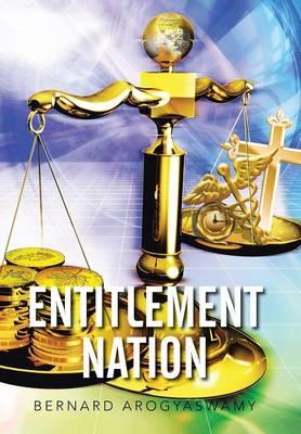 Entitlement Nation (Hardback)