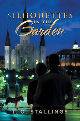 Silhouettes in the Garden (Paperback)
