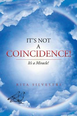 It's Not a Coincidence!: It's a Miracle! (Paperback)