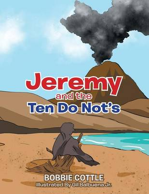 Jeremy and the Ten Do Not's (Paperback)