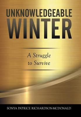 Unknowledgeable Winter (Hardback)