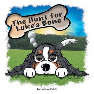 The Hunt for Luke's Bone (Paperback)