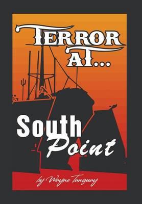 Terror at South Point (Hardback)