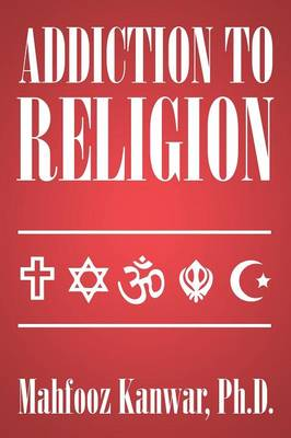 Addiction to Religion (Paperback)