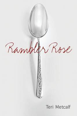 Rambler Rose (Paperback)