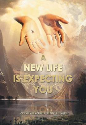 A New Life Is Expecting You (Hardback)