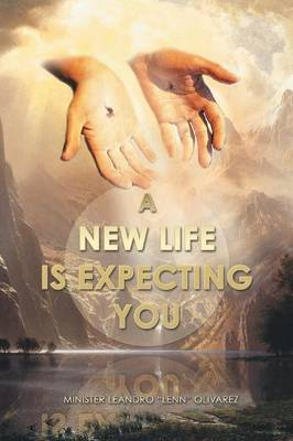 A New Life Is Expecting You (Paperback)