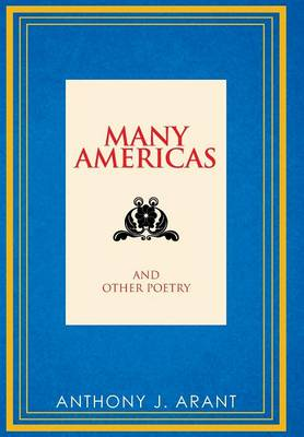 Many Americas: And Other Poetry (Hardback)