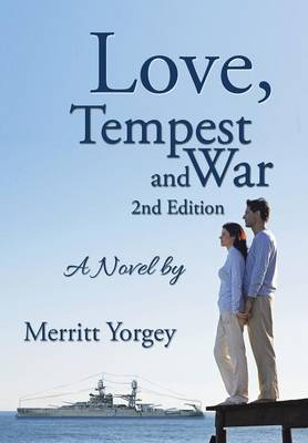 Love, Tempest and War: A Novel By: (Hardback)