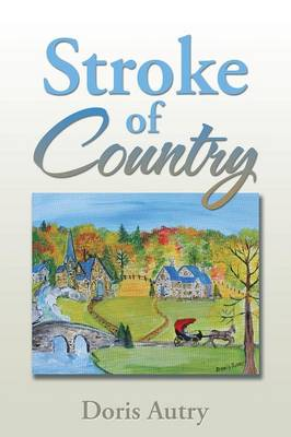 Stroke of Country (Paperback)