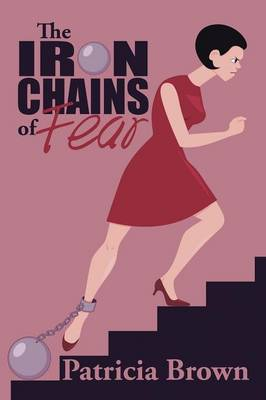 The Iron Chains of Fear (Paperback)