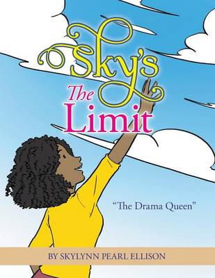 Sky's the Limit: The Drama Queen (Paperback)