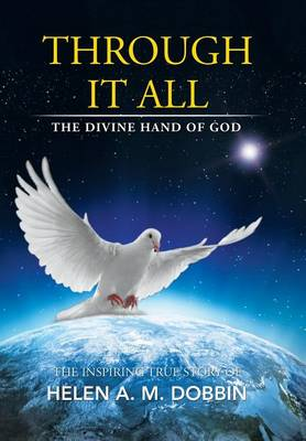 Through It All: The Divine Hand of God (Hardback)