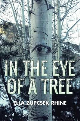 In the Eye of a Tree (Paperback)