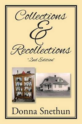 Collections & Recollections: 2nd Edition (Paperback)
